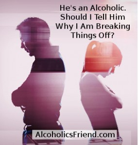 Ending Relationship With Alcoholic